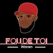 Fou de toi by Warren
