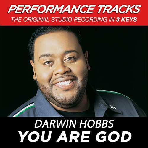 You Are God (Premiere Performance Plus Track) by Darwin Hobbs