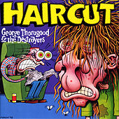 Play & Download Haircut by George Thorogood | Napster