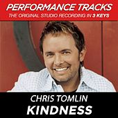 Kindness (Premiere Performance Plus Track) by Chris Tomlin