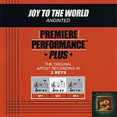 Play & Download Joy To The World (Premiere Performance Plus Track) by Anointed | Napster