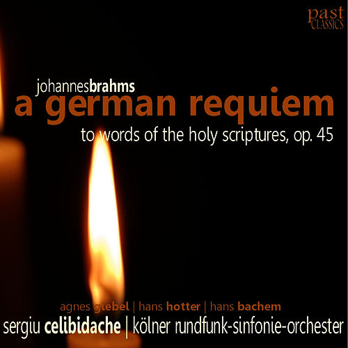 Play & Download Brahms: A German Requiem by Agnes Giebel | Napster
