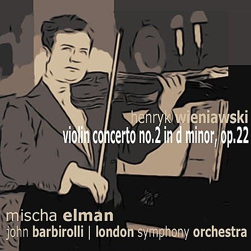 Wieniawski: Violin Concerto No. 2 in D minor by Mischa Elman