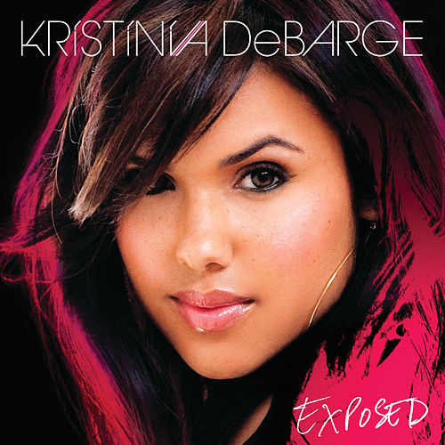 Play & Download Exposed by Kristinia DeBarge | Napster