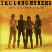 Play & Download State Of Our Union by The Long Ryders | Napster