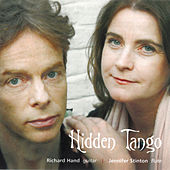 Play & Download Hidden Tango by Richard Hand Jennifer Stinton | Napster