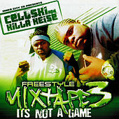 Play & Download It's Not A Game by Cellski | Napster