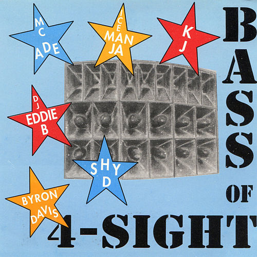 Bass of 4-Sight by M.C. A.D.E.