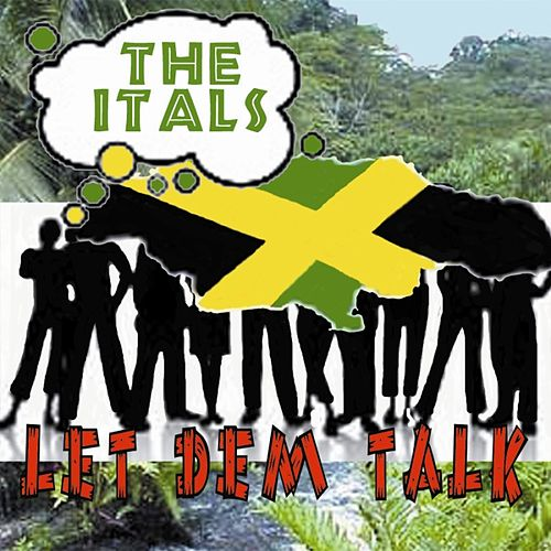 Play & Download Let Dem Talk by The Itals | Napster