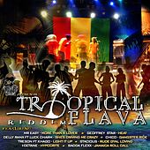 Play & Download Tropical Flavor Riddim by Various Artists | Napster