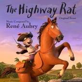 The Highway Rat (Original Score) by René Aubry
