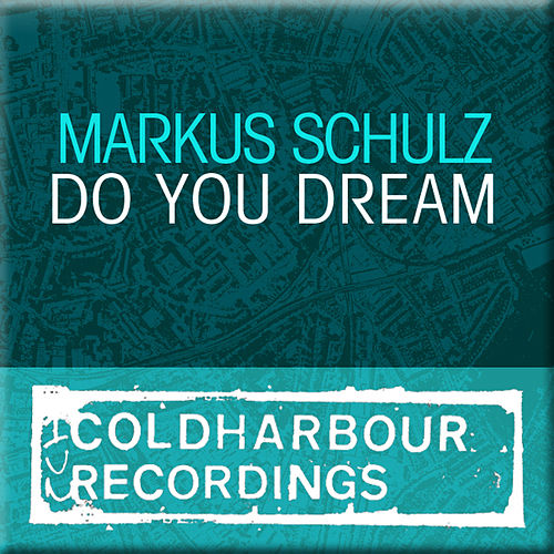 Play & Download Do You Dream by Markus Schulz | Napster