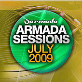 Play & Download Armada Sessions July 2009 by Various Artists | Napster