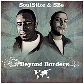 Play & Download Beyond Borders by Soulstice & Sbe | Napster