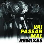 Vai Passar Mal Remixes de Pabllo Vittar