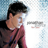 Play & Download For You by Jonathan Pierce | Napster
