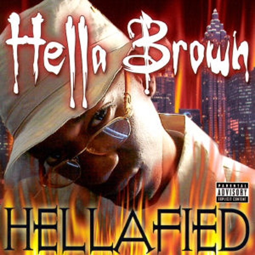 Hellafied by Hella Brown
