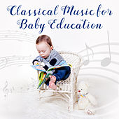 Classical Music for Baby Education by Classical Sounds Solution