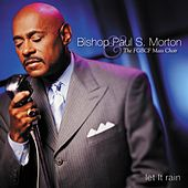 Play & Download Let It Rain by Bishop Paul S. Morton, Sr. | Napster