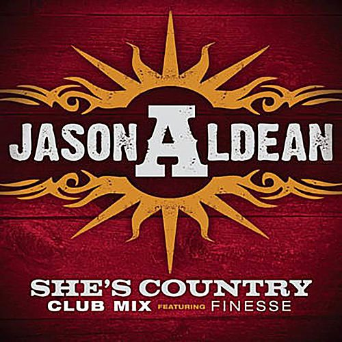 She's Country (Club Mix) by Jason Aldean