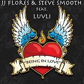 Being in Love by JJ Flores & Steve Smooth