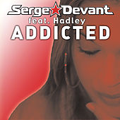 Play & Download Addicted by Serge Devant | Napster