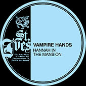 Play & Download Hannah In The Mansion by Vampire Hands | Napster