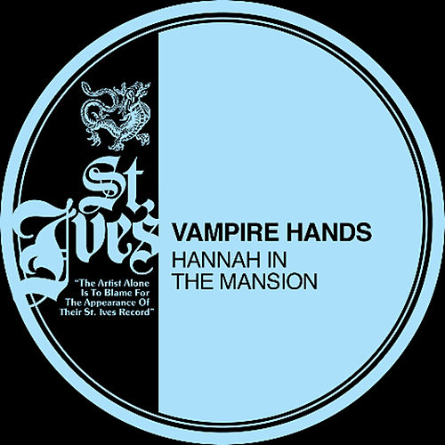 Hannah In The Mansion by Vampire Hands