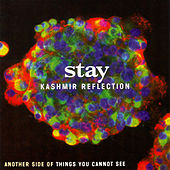 Play & Download Kashmir Reflection by Stay | Napster