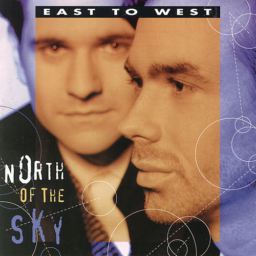 Play & Download North Of The Sky by East To West | Napster