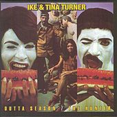 Outta Season, The Hunter by Ike and Tina Turner