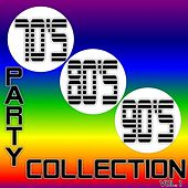 Play & Download 70's - 80's - 90's Party Collection vol.1 by Various Artists | Napster