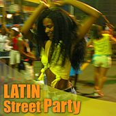 Play & Download Latin street party by Various Artists | Napster