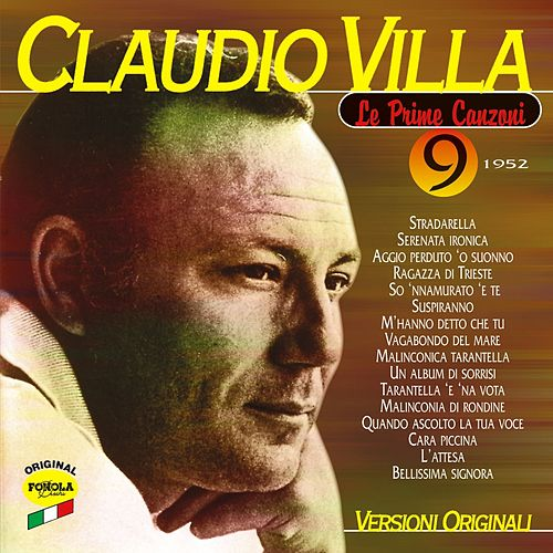 Play & Download La prime canzoni vol.9 by Claudio Villa | Napster