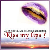 Play & Download Kiss my lips! by Various Artists | Napster