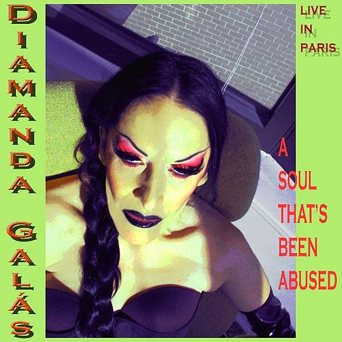 Play & Download A Soul That's Been Abused by Diamanda Galas | Napster