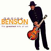 Play & Download The Greatest Hits Of All by George Benson | Napster
