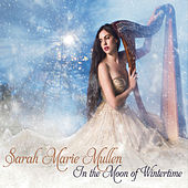 In the Moon of Wintertime by Sarah Marie Mullen
