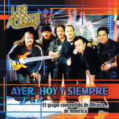 Play & Download Ayer, Hoy Y Siempre by Los Acosta | Napster