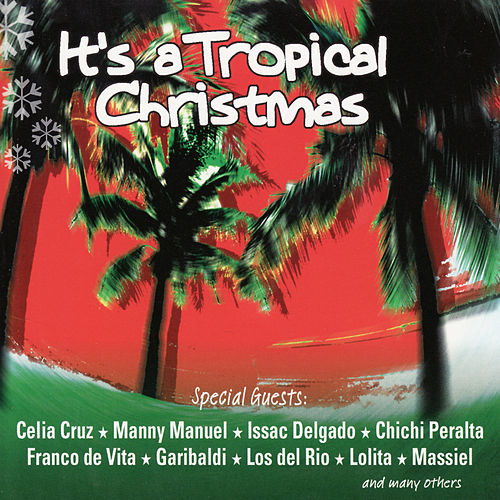Play & Download It's a Tropical Crhistmas by Percy Sledge | Napster