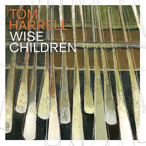 Play & Download Wise Children by Tom Harrell | Napster