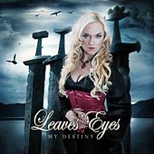 Play & Download My Destiny by Leaves Eyes | Napster