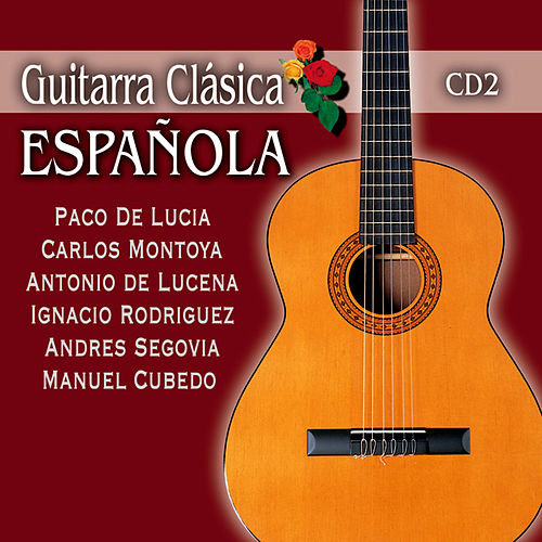 Play & Download Spanish Classical Guitar, Vol. 2 by Various Artists | Napster