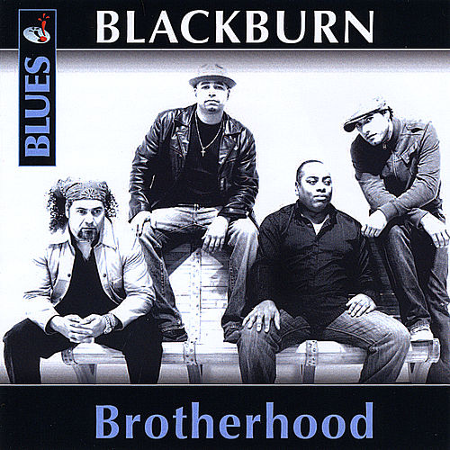 Play & Download Brotherhood by Blackburn | Napster