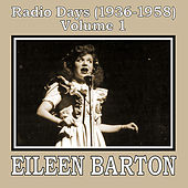 Play & Download Radio Days (1936-1958), Vol. 1 by Eileen Barton | Napster
