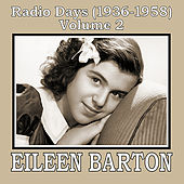Play & Download Radio Days (1936-1958), Vol. 2 by Eileen Barton | Napster