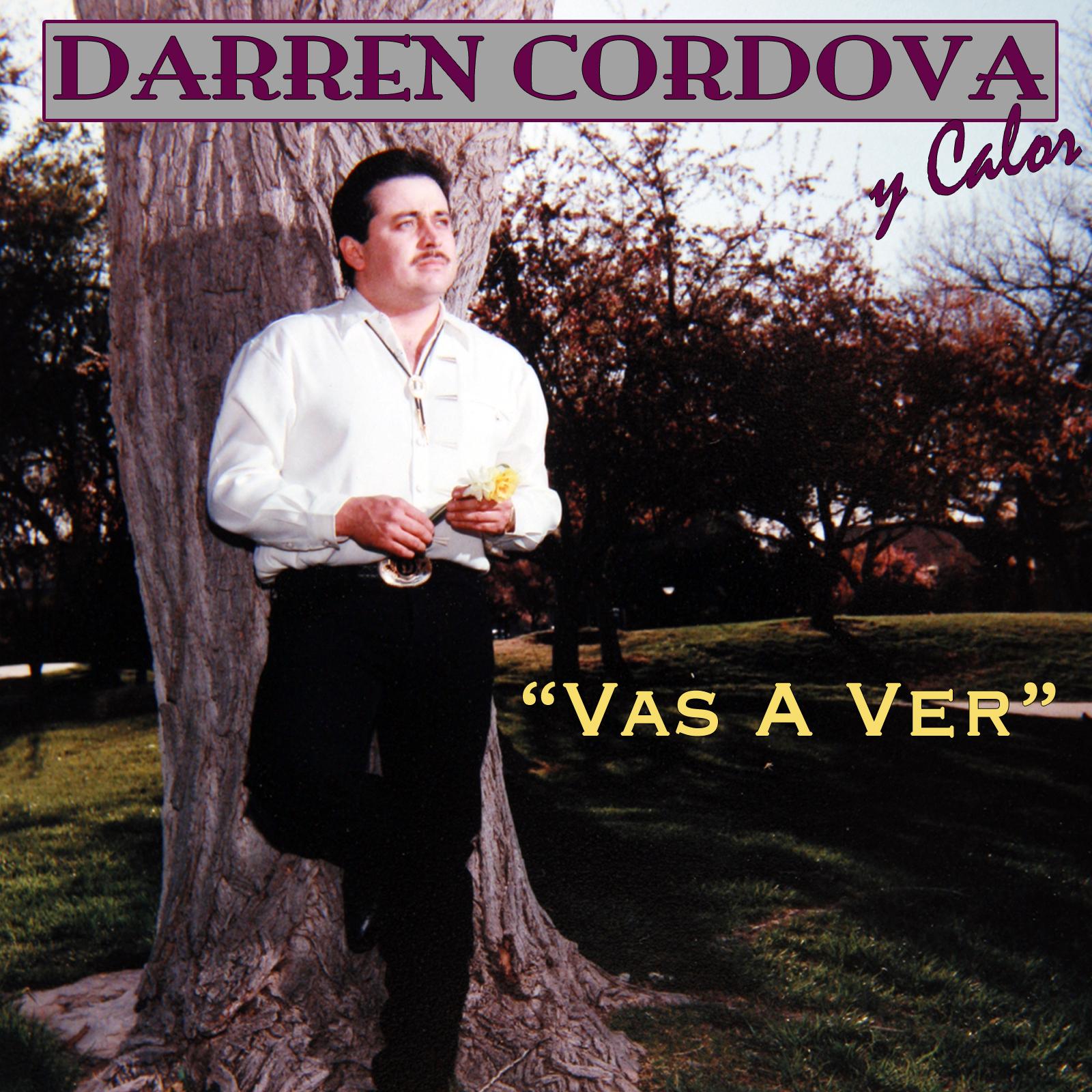 Play & Download Vas A Ver by Darren Cordova Y Calor | Napster