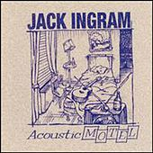 Acoustic Motel von Jack Ingram