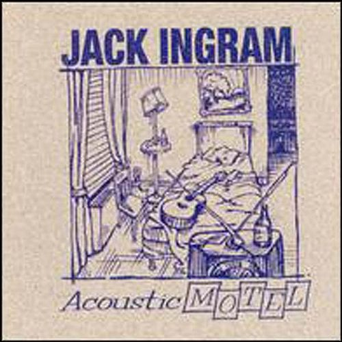 Acoustic Motel by Jack Ingram