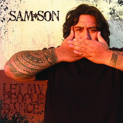 Let My People Dance by Samson